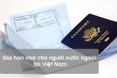 Hồ sơ gia hạn visa cho người nước ngoài